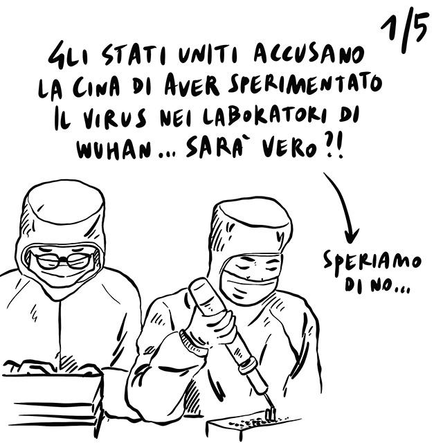 04.05.2020 Gli Stati Uniti accusano la Cina di aver sperimentato sul virus in laboratorio causando la pandemia, oggi ripartenza in Italia, morto nelle carceri egiziane Shady Habash, regista dissidente del regime di Al Sisi.